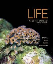 Life: The Science of Biology: Edition 10