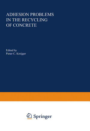 Adhesion Problems in the Recycling of Concrete