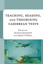 Teaching, Reading, and Theorizing Caribbean Texts