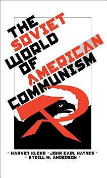 The Soviet World of American Communism PDF