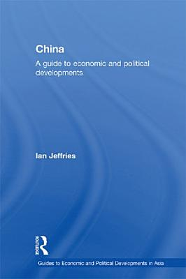 China  A Guide to Economic and Political Developments PDF