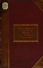 The National Currency Act: With Ammendments, and the Laws Relating to Taxation of National Banks. 1864-'72