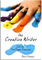 The Creative Writer, Level One: Five Finger Exercise (The Creative Writer)