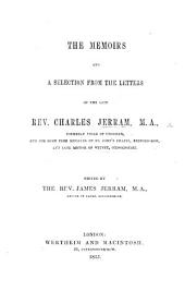 The Memoirs and a Selection from the Letters of the Late Rev. C. J. ... Edited by ... J. Jerram