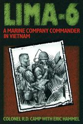 Lima-6: A Marine Company Commander in Vietnam