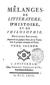 Mélanges de littérature, d'histoire, et de philosophie: Tome deuxième, Volume2