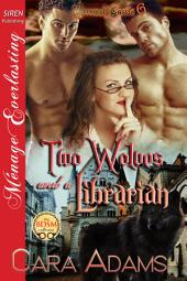 Two Wolves and a Librarian [Werewolf Castle 6]