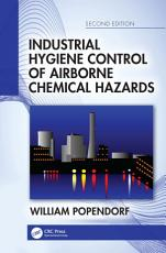 Industrial Hygiene Control of Airborne Chemical Hazards  Second Edition PDF