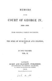 Memoirs of the Court of George IV, 1820-1830: From Original Family Documents, Volume 2