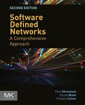 Software Defined Networks: A Comprehensive Approach, Edition 2