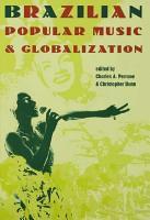 Brazilian Popular Music and Globalization PDF