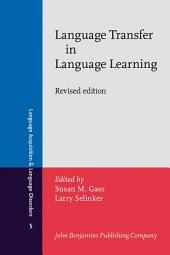 Language Transfer in Language Learning: Revised edition, Edition 2