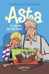 Bedste venner 7 - Asta, hr. Bibi og det lille bæst