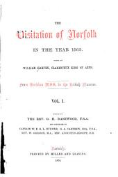 The Visitation of Norfolk in the Year 1563: Volume 1