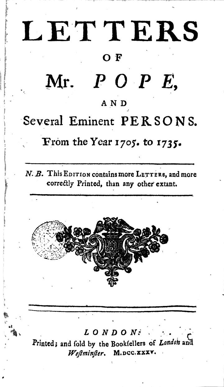 Letters of Alexander Pope and Several Eminent Persons from the Year 1705 to 1735