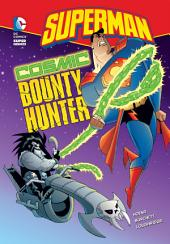Superman: Cosmic Bounty Hunter