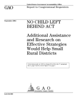 No Child Left Behind Act additional assistance and research on effective strategies would help small rural districts   report to congressional requesters  PDF