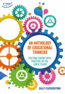 An Anthology of Educational Thinkers