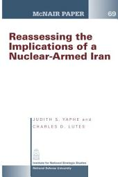 Reassessing the implications of a nuclear-armed Iran