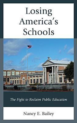 Losing America s Schools