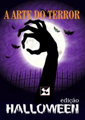 A Arte do Terror: edição Halloween