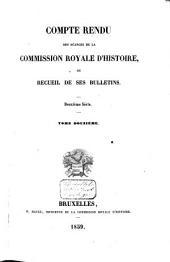 Compte rendu des séances de la Commission Royale d'Histoire, ou Recueil de ses bulletins: Volume12;Volume29
