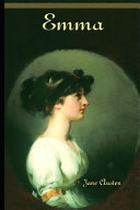 Emma By Jane Austen  The Annotated Version   Fictional Romantic Novel