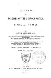 Lectures on Diseases of the Nervous System: Especially in Women