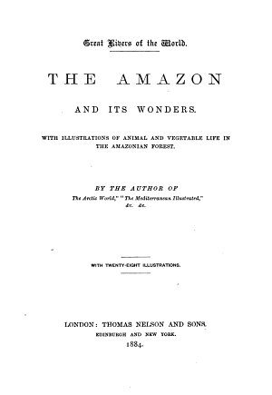 The Amazon and Its Wonders PDF