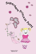 Superhero Princess Potty Book
