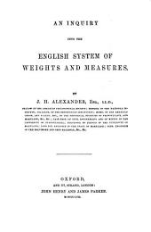 An Inquiry Into the English System of Weights and Measures