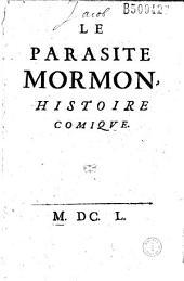 Le Parasite mormon, histoire comique (attribué à La Mothe Le Vayer ou Sorel)