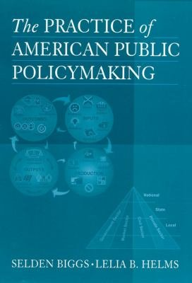 The Practice of American Public Policymaking PDF