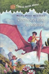 Dinossauros antes do anoitecer