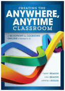 Creating the Anywhere  Anytime Classroom