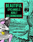 Beautiful Epic Angels Adult Coloring Book