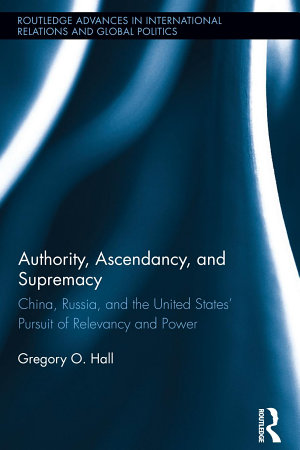 Authority  Ascendancy  and Supremacy PDF