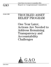 Troubled Asset Relief Program: One Year Later, Actions are Needed to Address Remaining Transparency and Accountability Challenges