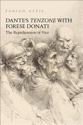 Dante's Tenzone with Forese Donati: The Reprehension of Vice