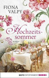 Hochzeitssommer: Roman
