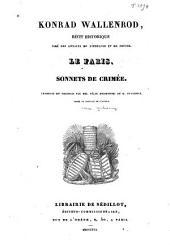 Konrad Wallenrod, récit historique tiré des annales de Lithuanie et de Prusse: Le faris. Sonnets de Crimée