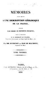 Mémoires pour servir a une description géologique de la France: Volume1