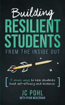 Building Resilient Students from the Inside Out PDF
