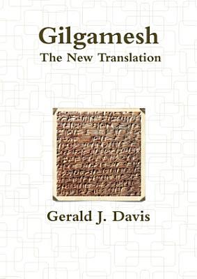 Gilgamesh  The New Translation