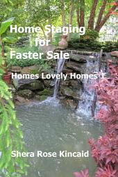 Home Staging for Faster Sale: Homes Lovely Homes 1