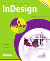 InDesign in easy steps - covers CS3-CS5: for Windows and Mac