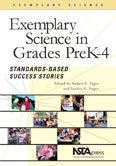 Exemplary Science in Grades PreK-4: Standards-based Success Stories