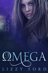 Omega (#1, Omega Series)