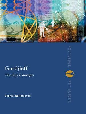 Gurdjieff  The Key Concepts PDF