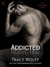 Addicted: An Ethan Frost Novel